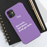 Eat music, spit dance, drink G&T Case Mate Tough Phone Cases