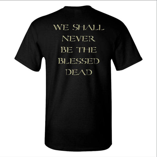 NILE Never Be Blessed Dead T-Shirt