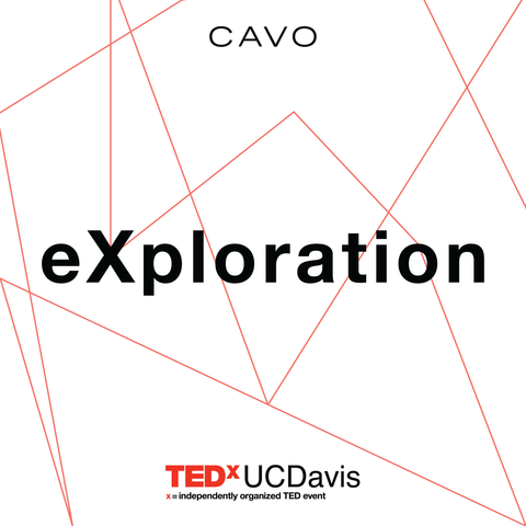 TEDxUCDavis: eXploration CAVO Curated playlist cover. Available on Apple Music & Spotify