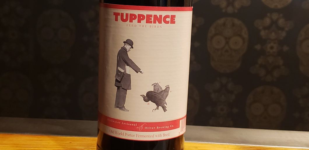 Stillwater Artisanal/Oliver brewing, Tuppence 22oz