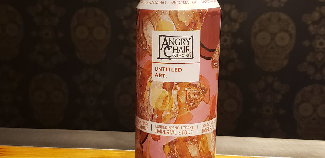 Untitled Art/Angry Chair Loaded French Toast16oz
