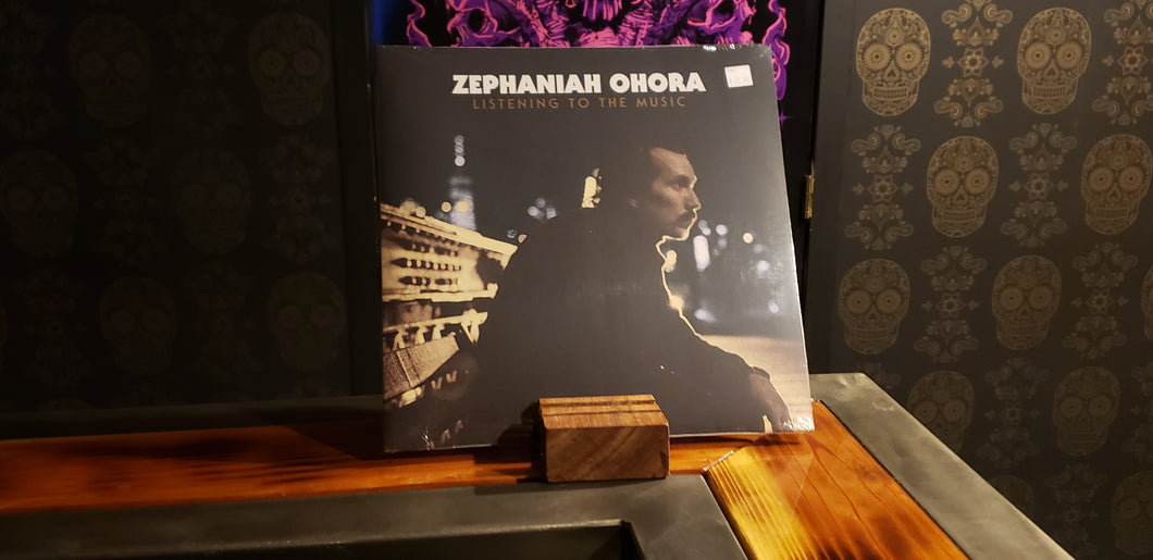 Zephaniah O'Hara, Listening To Music LP