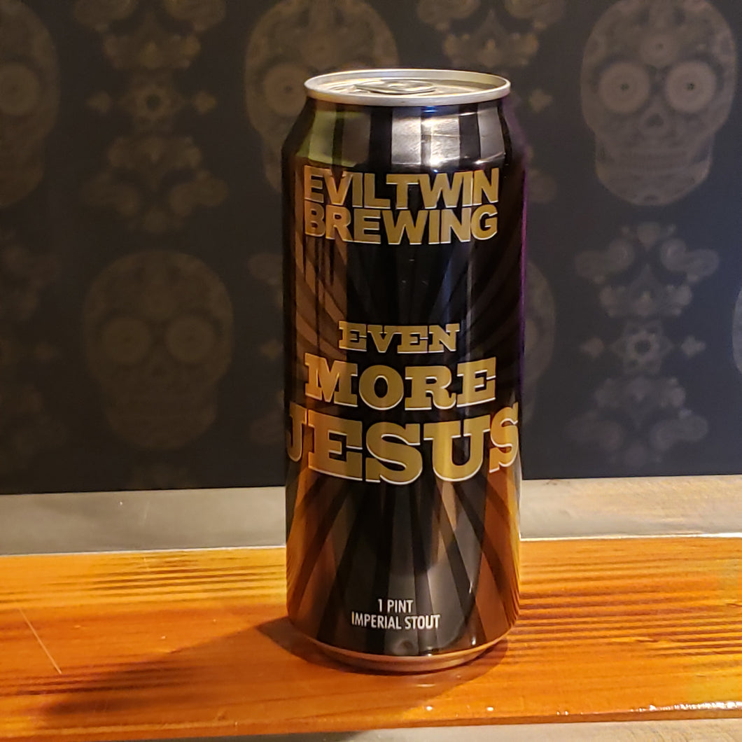 Evil Twin, Even MORE Jesus 16oz
