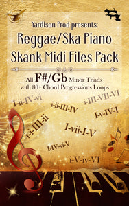 Reggae/Ska Piano Skank Midi Files Pack F#/Gb Minor Triads With 80+ Chord Progressions Loops