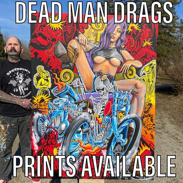 Darren McKeag Dead Man Drags Giclee Prints