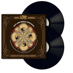 OSF Doc & Merle Watson: Never the Same Way Once – Live at the Boarding House – May 1974 Double Vinyl Set