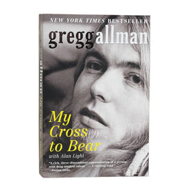 Gregg Allman - My Cross to Bear Book