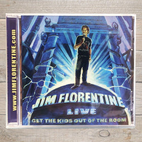 Jim Florentine Get The Kids Out Of The Room