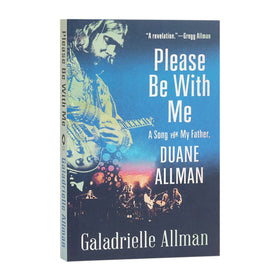 Please Be With Me - A Song For My Father, Duane Allman Book