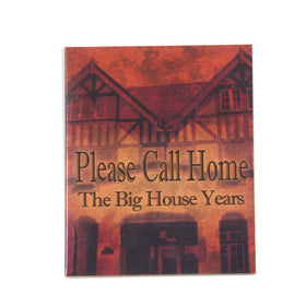 Please Call Home - The Big House Years - DVD