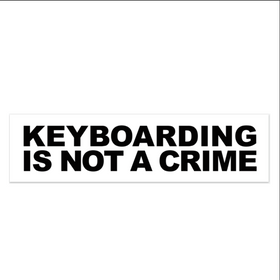 Keyboarding Is Not A Crime Sticker
