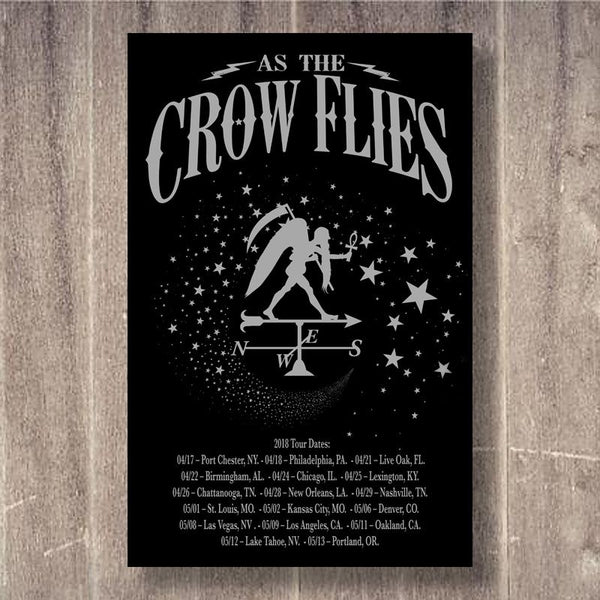 As The Crow Flies 2018 Tour Poster