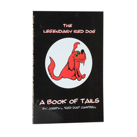 The Legendary Red Dog - A Book Of Tails