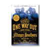 Autographed One Way Out: The Inside History of the Allman Brothers Band Book