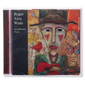 Roger Alan Wade Southbound Train  CD