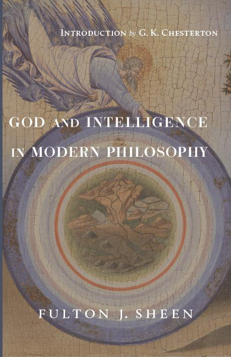 God and Intelligence in Modern Philosophy - ClunyMedia