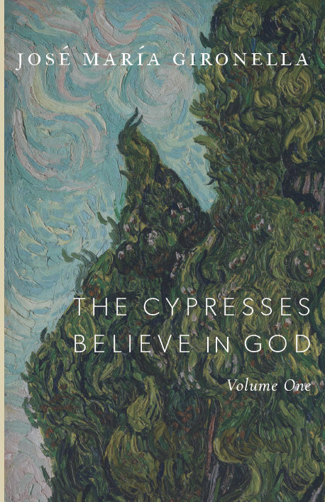 The Cypresses Believe in God, Vol. I