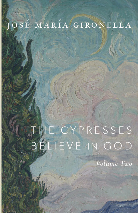The Cypresses Believe in God, Vol. II