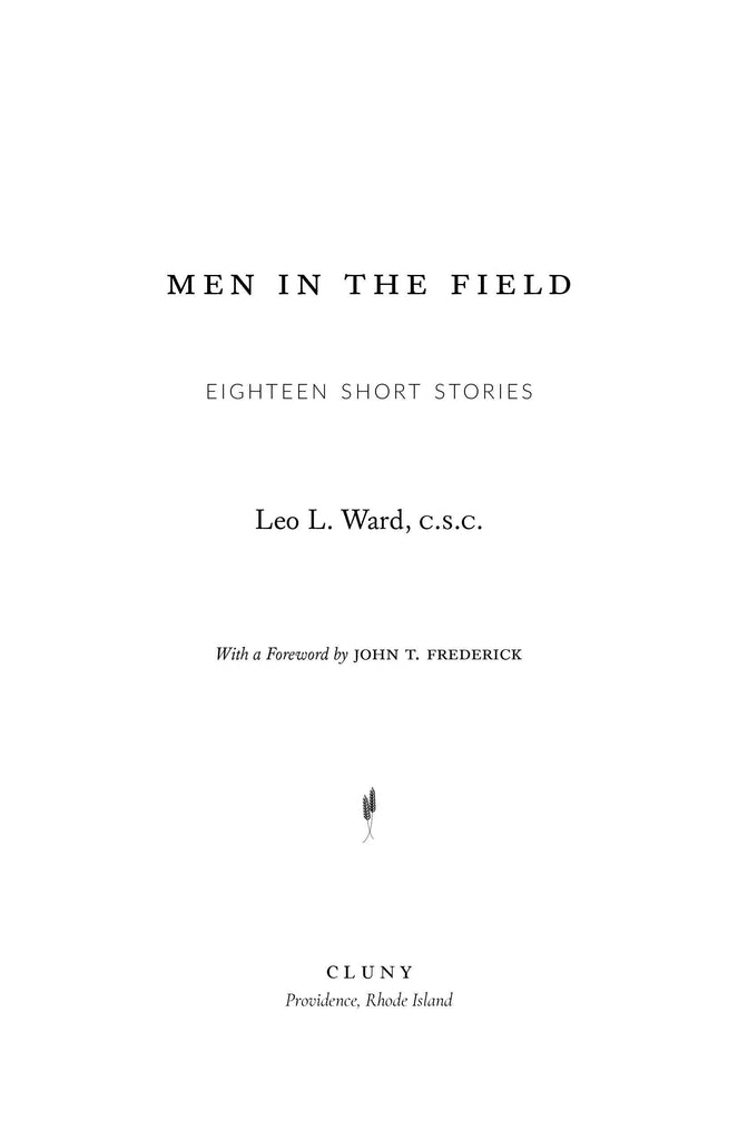 Men in the Field - ClunyMedia