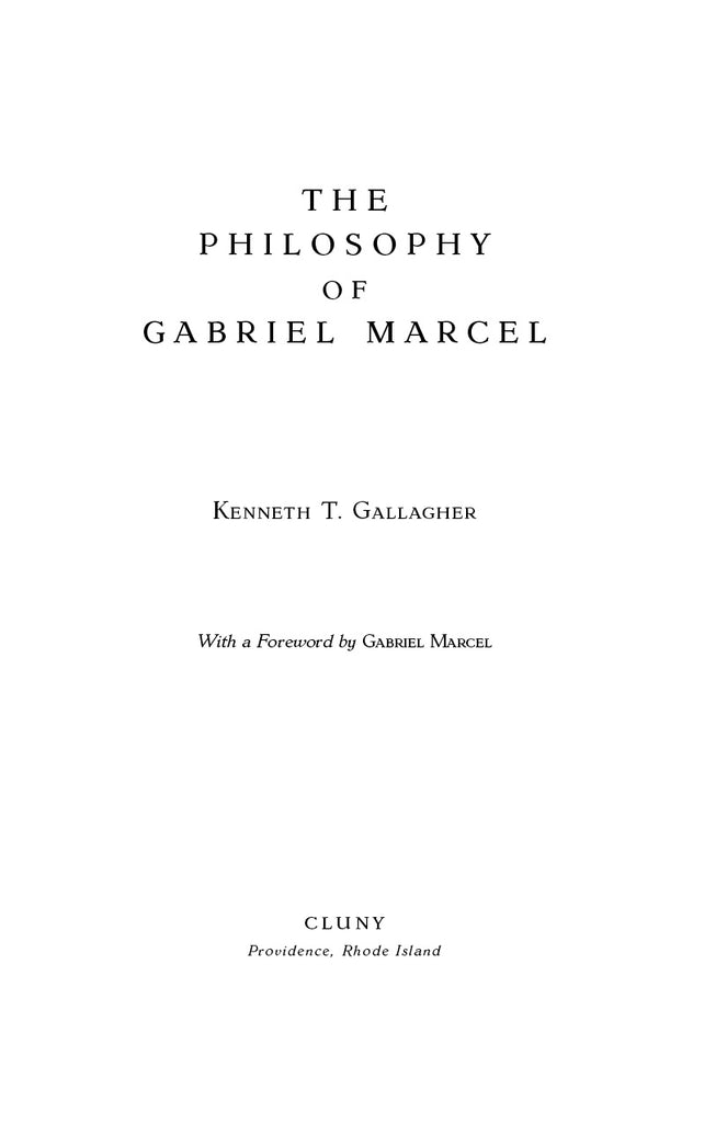 The Philosophy of Gabriel Marcel