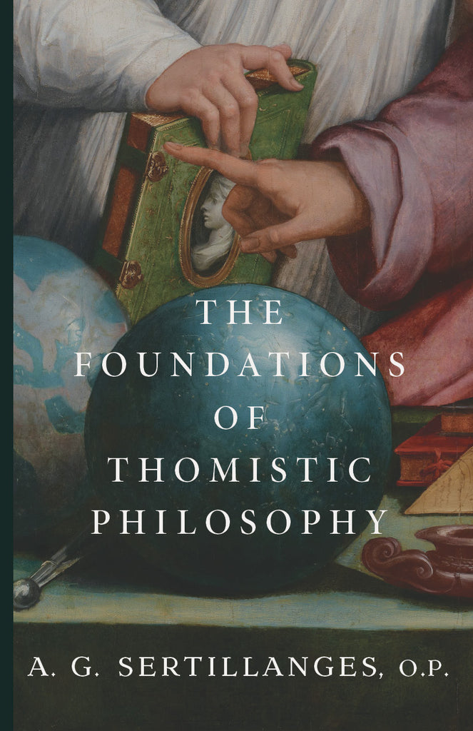The Foundations of Thomistic Philosophy