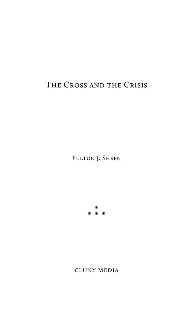 The Cross and the Crisis - ClunyMedia