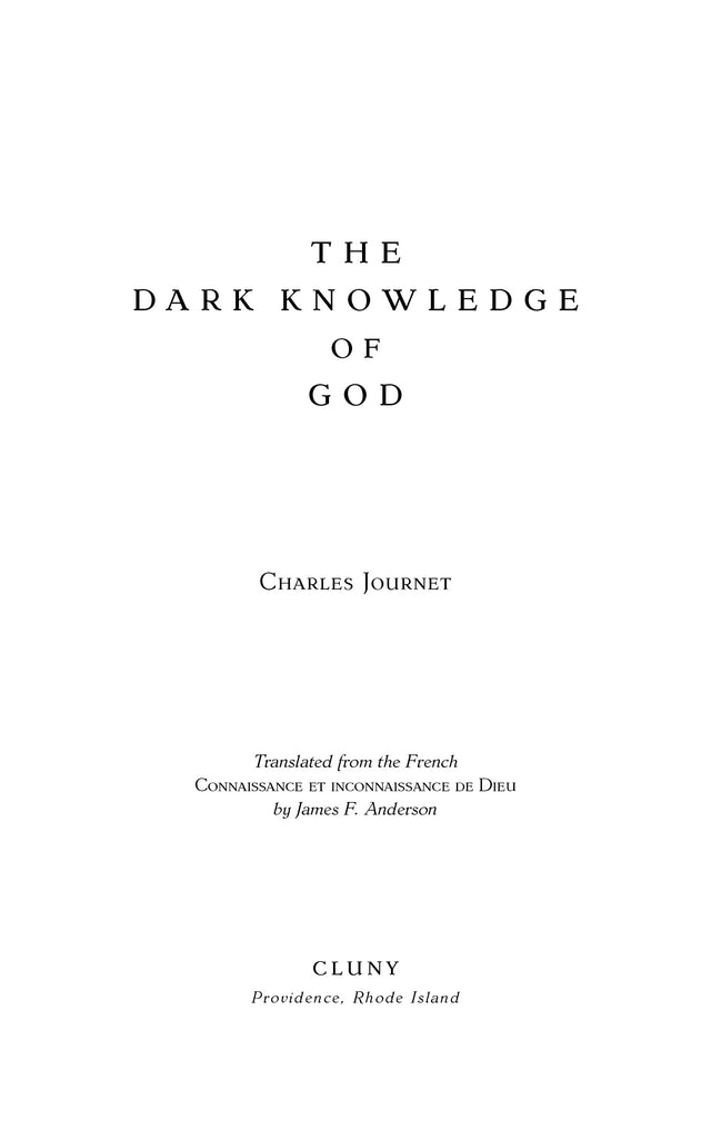 The Dark Knowledge of God