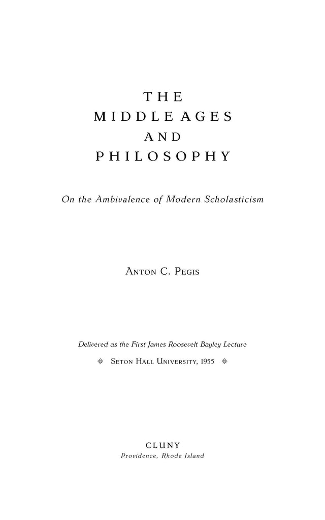 The Middle Ages and Philosophy