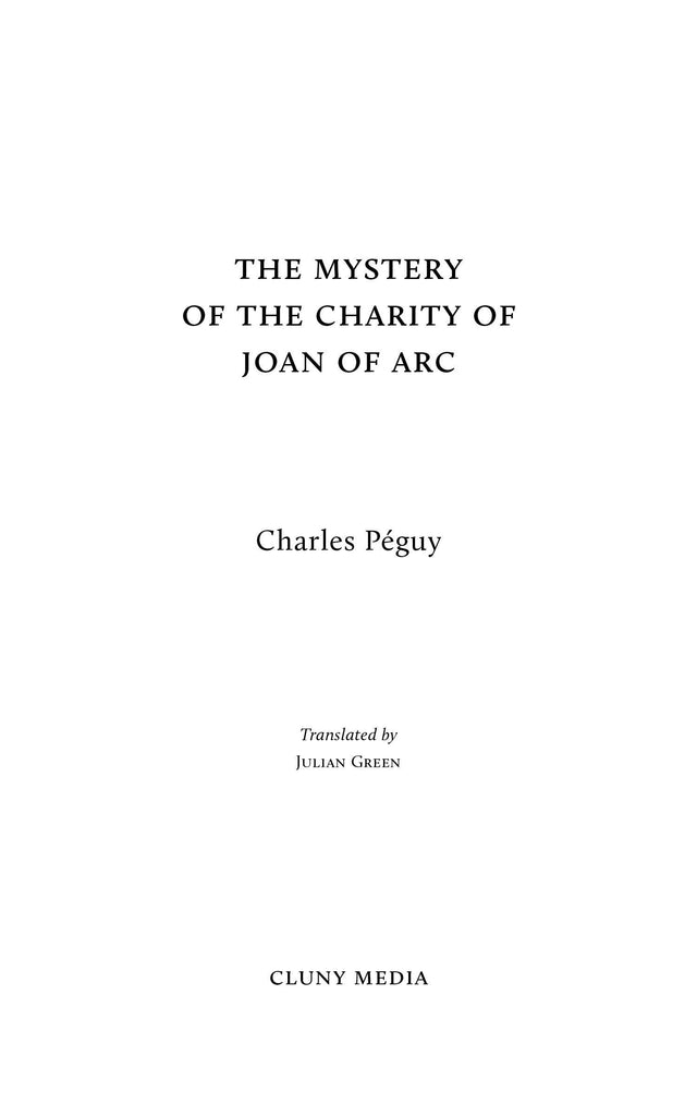 The Mystery of the Charity of Joan of Arc - ClunyMedia
