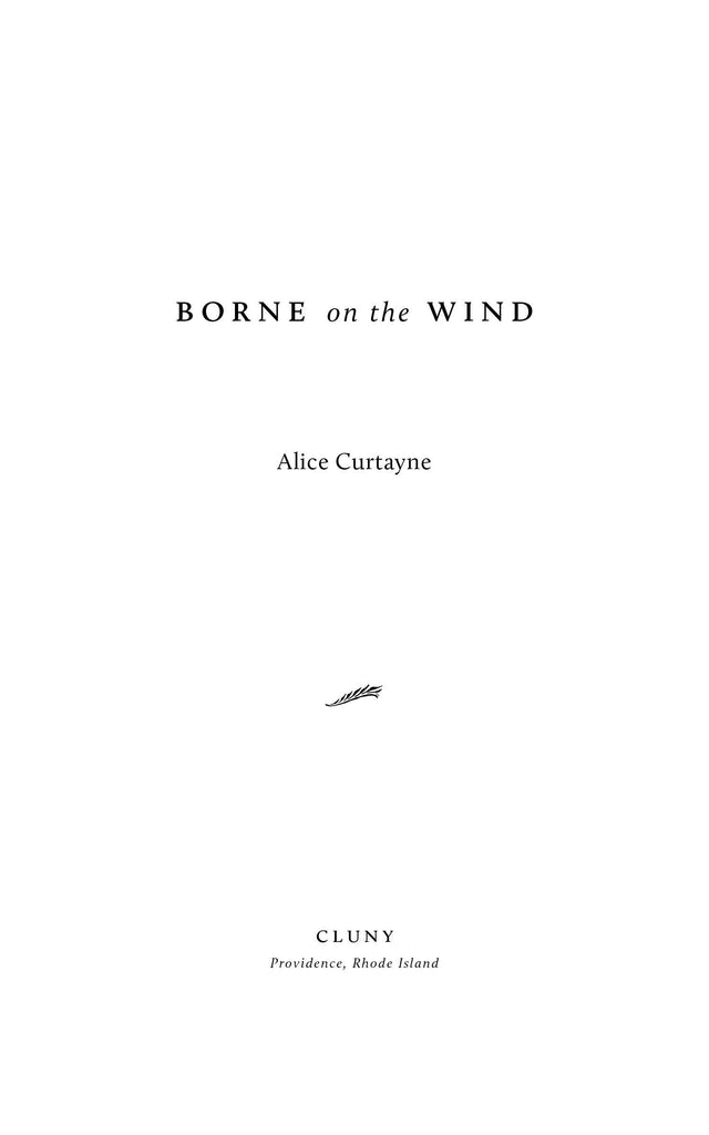 Borne on the Wind - ClunyMedia