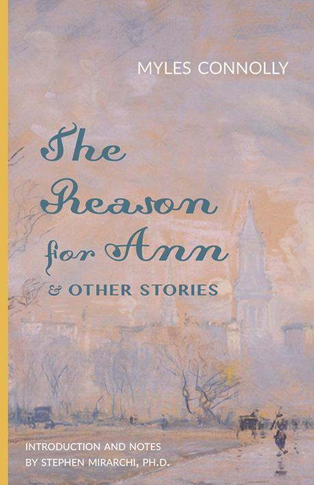 The Reason for Ann & Other Stories - ClunyMedia