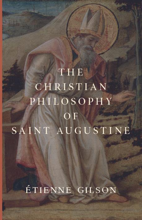 The Christian Philosophy of Saint Augustine - ClunyMedia