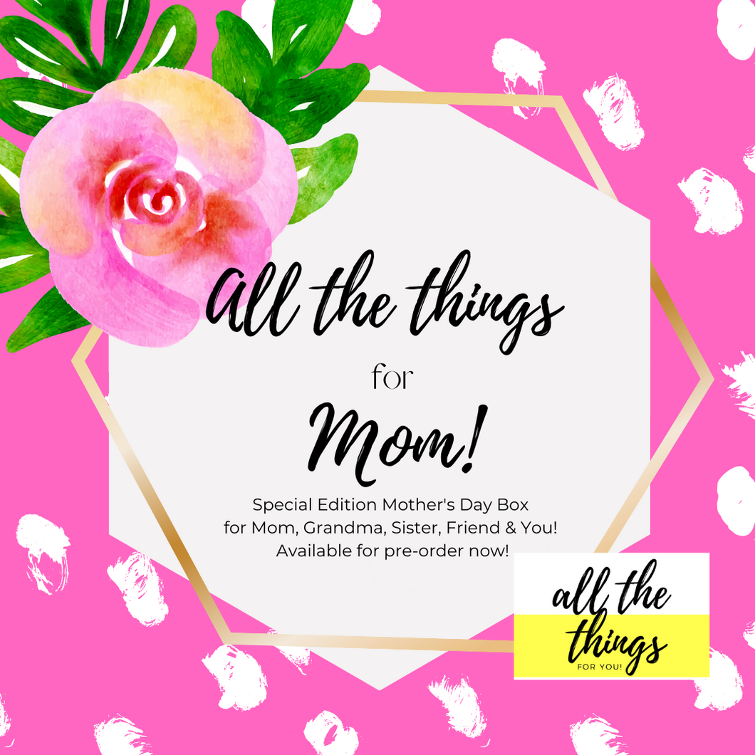 PRE-ORDER Mother's Day Gift Box