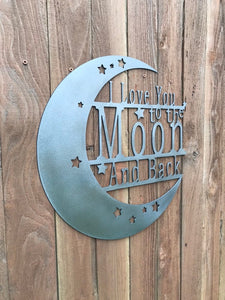 Custom Metal Wall Art Love You To The Moon And Back sign