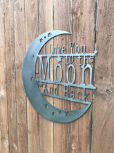 Load image into Gallery viewer, Custom Metal Wall Art Love You To The Moon And Back sign