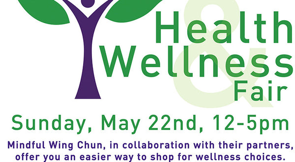 [22 May 2016] Mindful Wingchun Wellness Fair