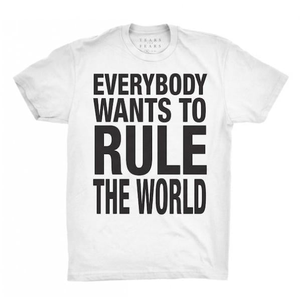EVERYBODY WANTS TO RULE THE WORLD WHITE TEE