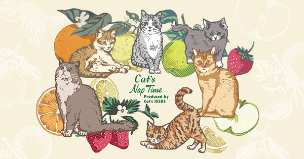 「Cat's NapTime」第6弾 FRUITS TEA PARTY