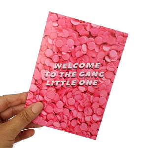 Welcome to the gang little one greeting card