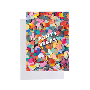 Party vibes greeting card
