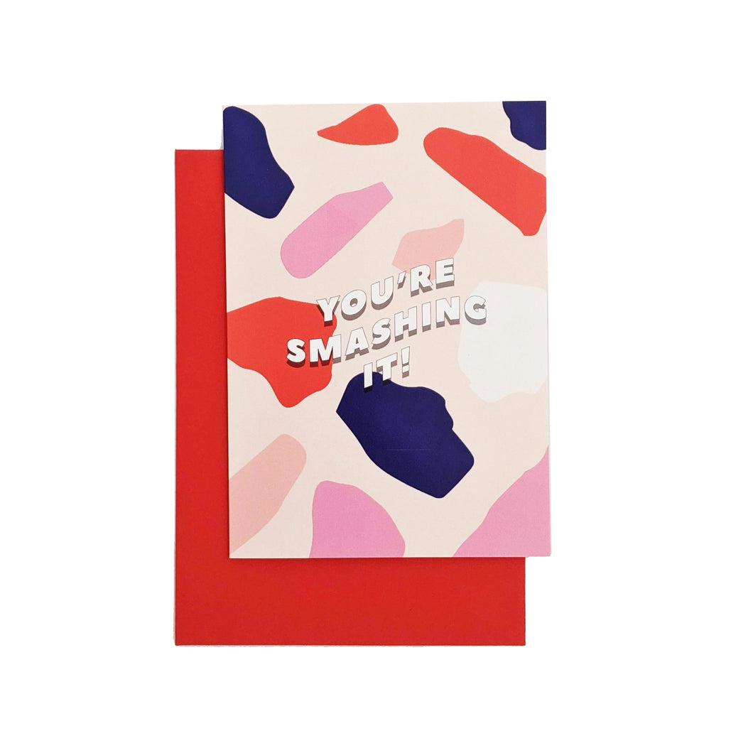 You're smashing it greeting card