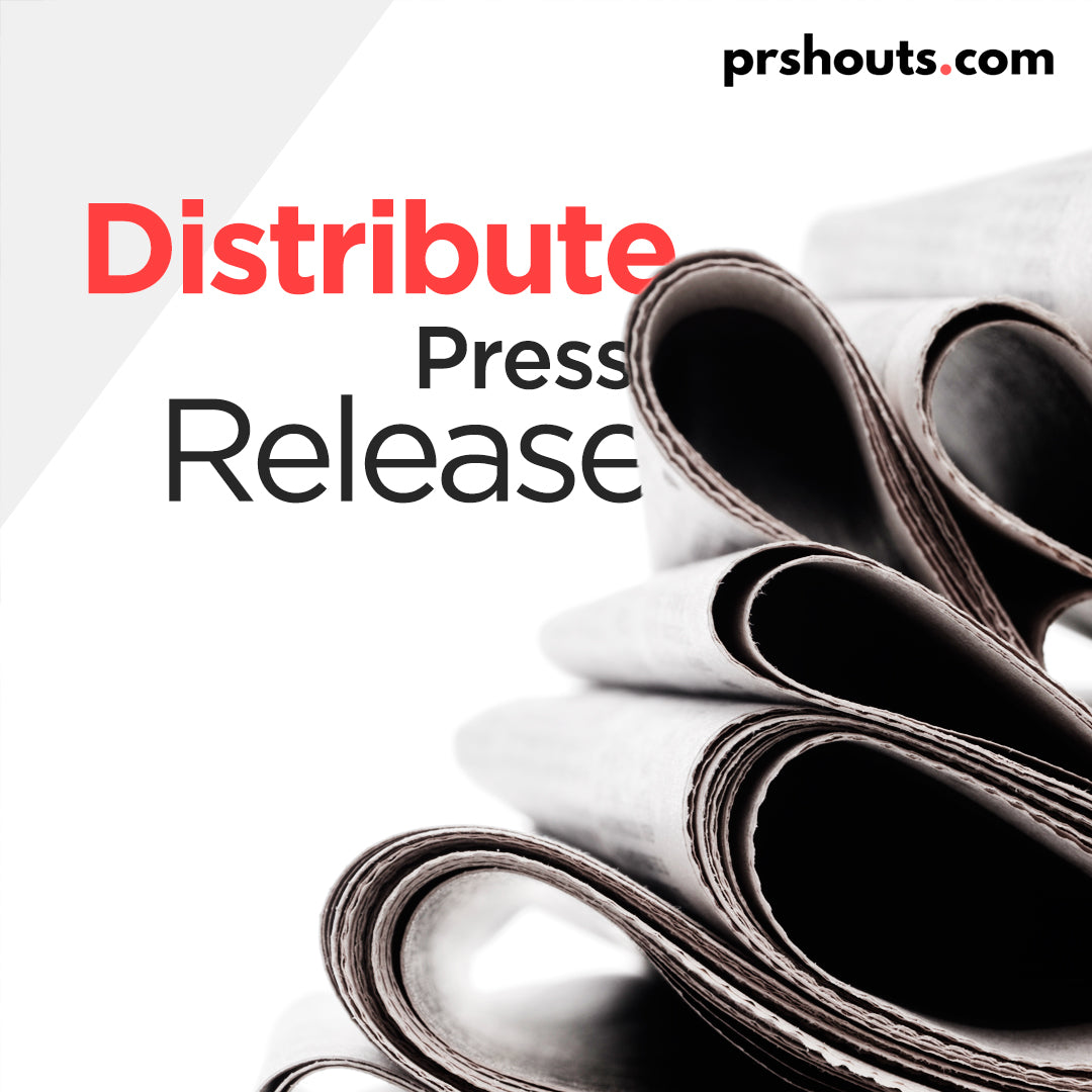 How Do I Distribute My Own Press Release | PRshouts