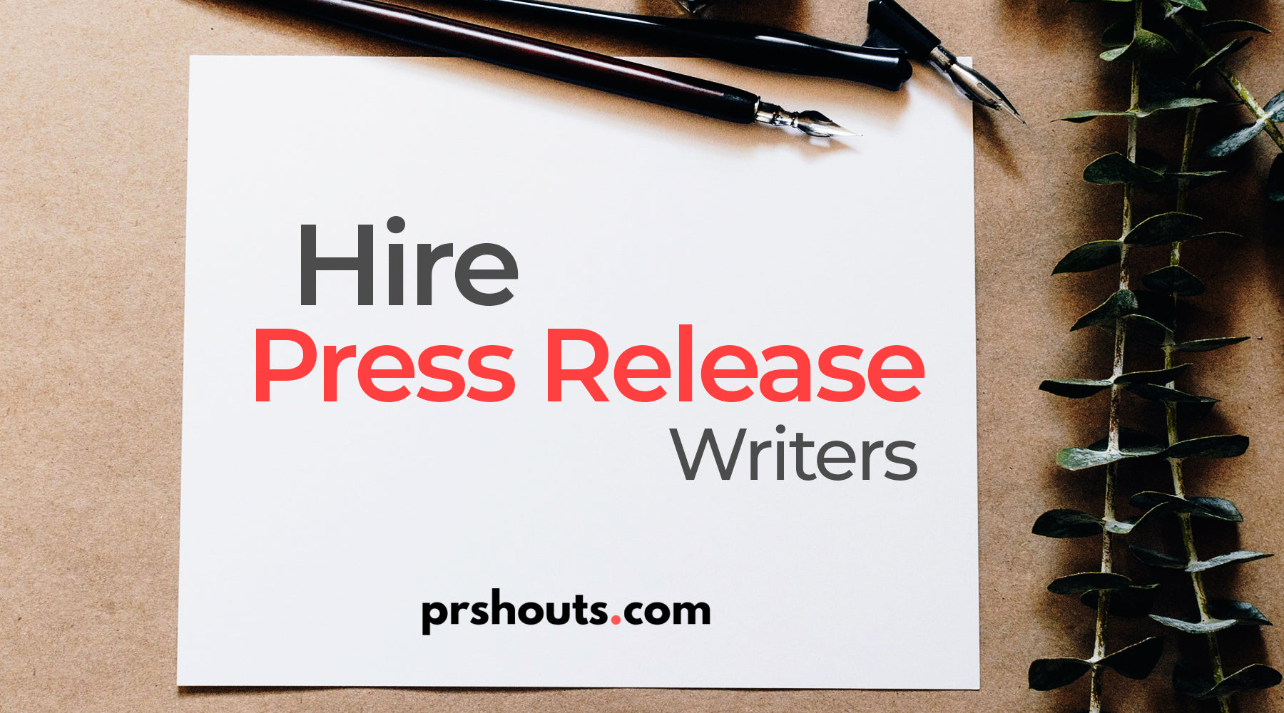Do You Need To Hire Press Release Writers | PRshouts