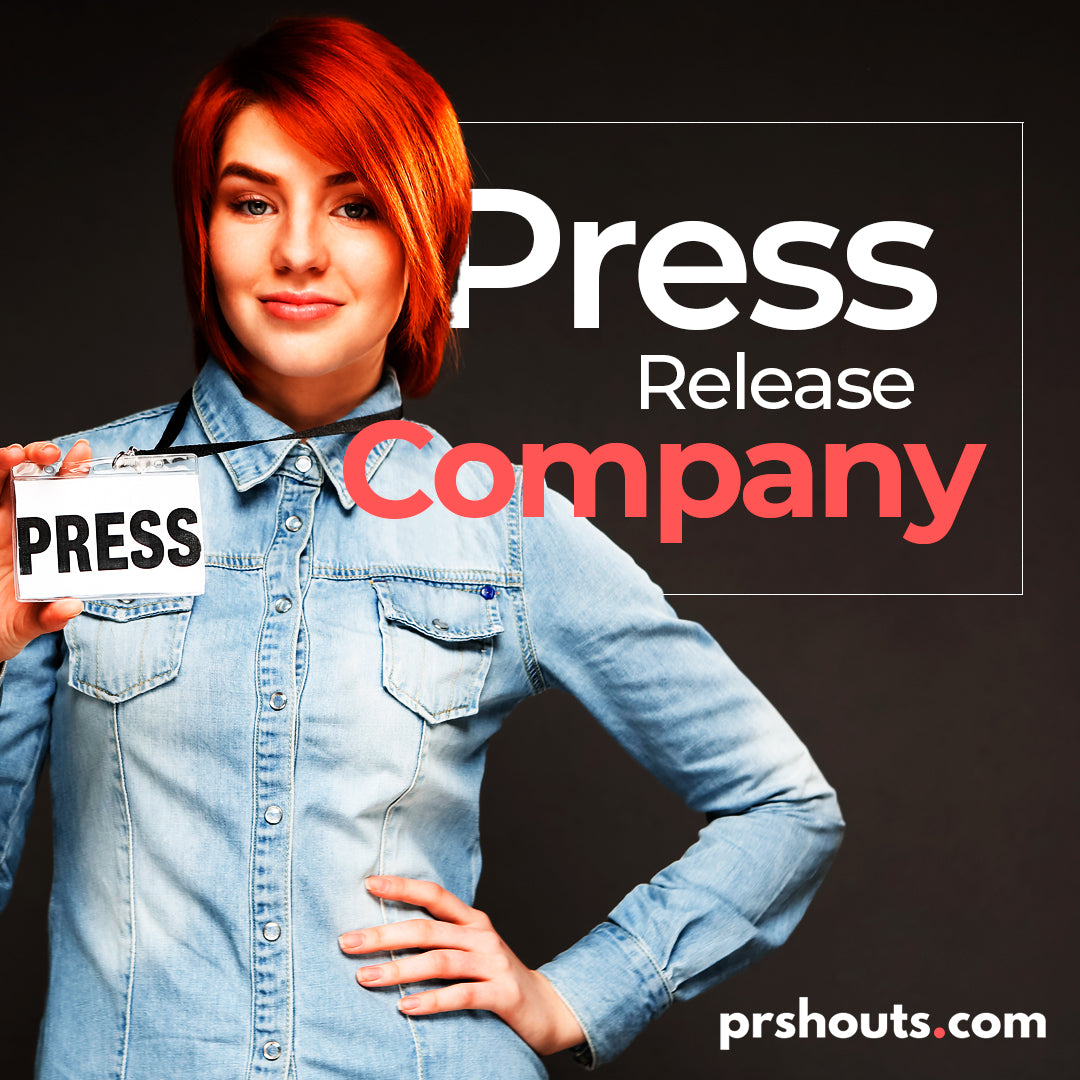What exactly is a Press Release Company?