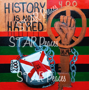"""History Is Not Hatred"""