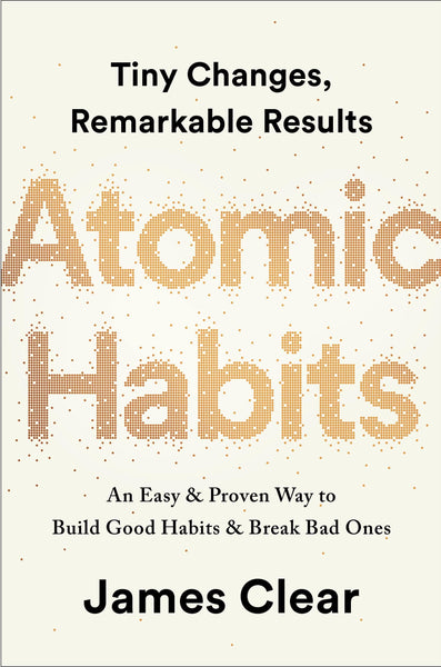 Atomic Habits: An Easy & Proven Way to Build Good Habits & Break Bad Ones by James Clear:Paperback:9780735211292:booksondemand.ma:Books