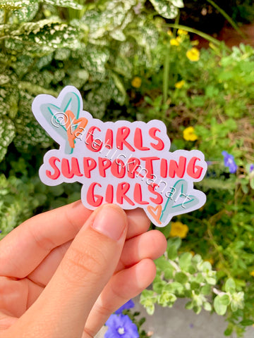 Girls Supporting Girls Sticker