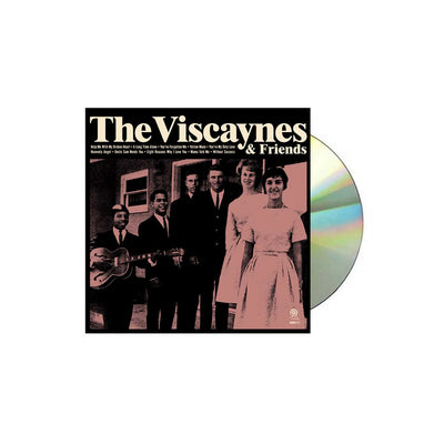 The Viscaynes & Friends CD