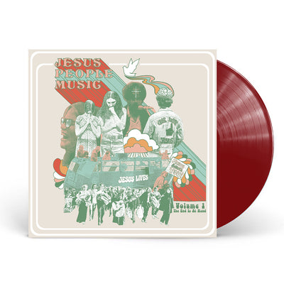 Jesus People Music, Volume 1: The End Is At Hand (Wine Color Vinyl)