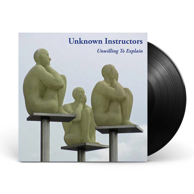 Unwilling To Explain Black Vinyl